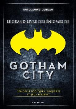 grand-livre-enigmes-gotahm-city-marabout