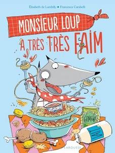 monsieur-loup-a-tres-tres-faim-larousse