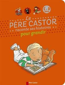 pere-castor-raconte-histoires-grandir-flammarion