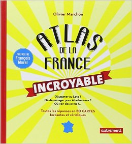 atlas de la France incroyable