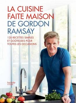 la-cuisine-faite-maison-gordon-ramsay-hachette