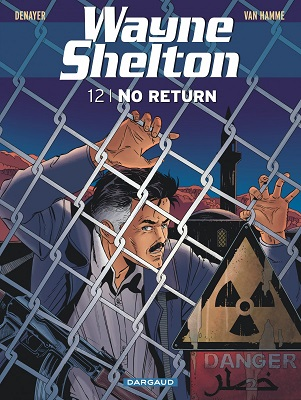 wayne-shelton-t12-no-return-dargaud