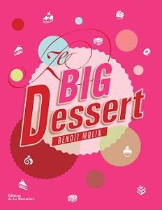 ze-big-dessert-benoit-molin-la-martiniere