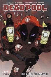 Deadpool Une affaire épouvantable