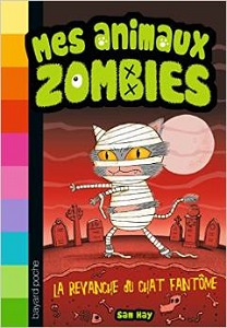 mes-animaux-zombies-t2-revanche-chat-fantome-bayard