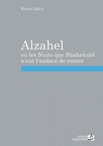 L'histoire d'Alzahel : entre roman d'aventures et conte fantastique