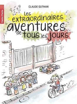 les-extraordinaires-aventures-de-tous-les-jours-flammarion