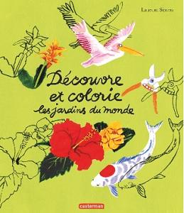 decouvre-colorie-jardins-du-monde-casterman