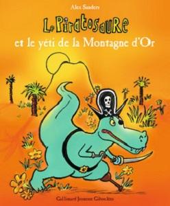 le-piratosaure-et-yeti-montagne-or-gallimard