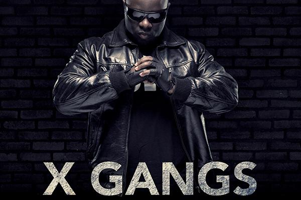 X Gangs