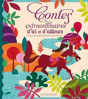 contes-extraordianires-d-ici-et-d-ailleurs-larousse