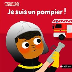 je-suis-un-pompier-kididoc-nathan