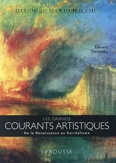 les-grands-courants-artistiques-essentiel-histoire-art-larousse