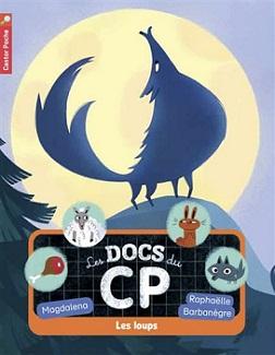 les-docs-du-cp-t3-les-loups-flammarion