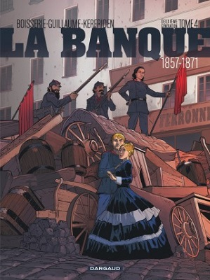 la-banque-t4-1857-1871-pactole-commune-dargaud