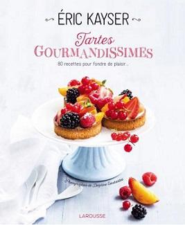 tartes-gourmandissimes-erix-kayser-larousse
