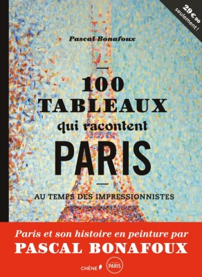 100 tableaux qui racontent Paris aux Editions du Chene