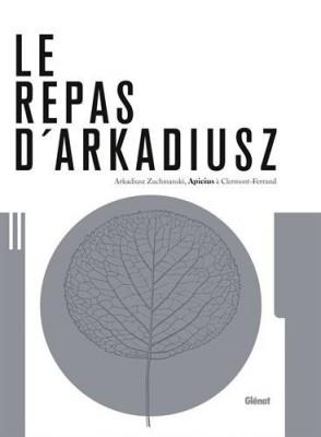 Le repas d' Arkadiusz, aux Editions Glenat