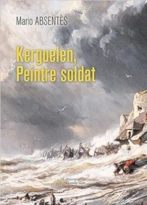 Kerguelen, peintre soldat