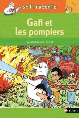 Au feu, les pompiers ! Gafi, Editions Nathan