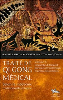 traité de qi gong médical Tome 3