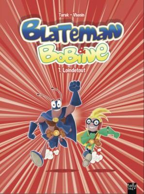 Blateman & Bobine©ed.Tartamundo