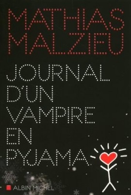 Journal d'un vampire en pyjama de Mathias Malzieu