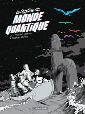 Le mystere-du-monde-quantique ©Dargaud