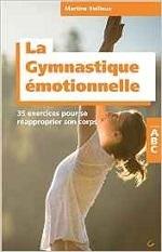 la gymnastique émotionnelle
