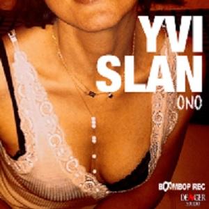 Yvi Slan ONO