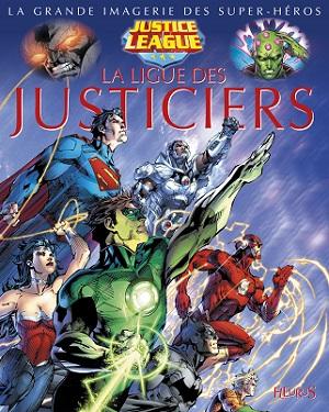ligue-justiciers-imagerie-super-heros-fleurus
