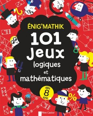 101-jeux-logiques-et-mathematiques-flammarion