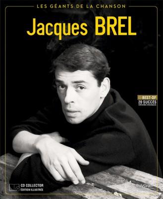 Jacques Brel Les Géants de la Chanson