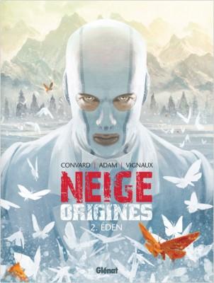 Neige Origines © Glénat