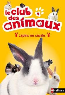 le-club-des-animaux-lapins-en-cavale