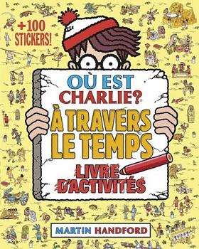 ou-est-charlie-livre-activites-travers-temps-grund