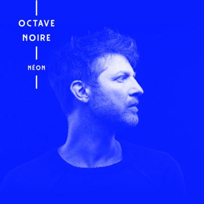Octave Noire, Néon
