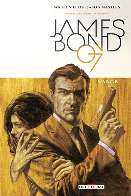 james bond t1 VARGR Delcourt