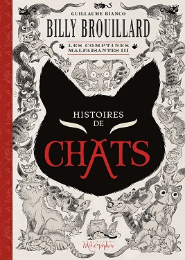 billy-brouillard-comptine-malfaisantes-T3-histoires-chats
