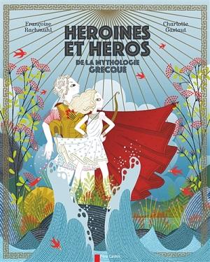 heroines-et-heros-de-la-mythologie-grecque-flammarion