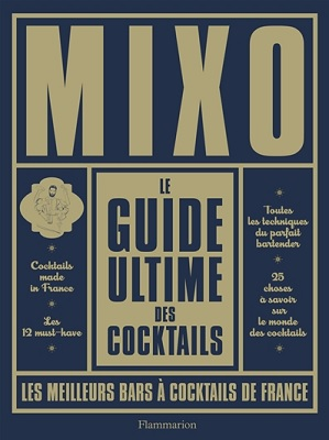 mixo-guide-ultime-des-cocktails-flammarion
