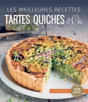 les-meilleures-recettes-tartes-quiches-cie-larousse