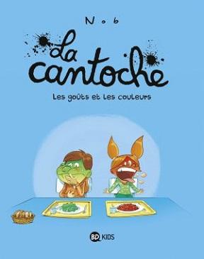 La-cantoche-t2-gouts-couleurs-bdkids