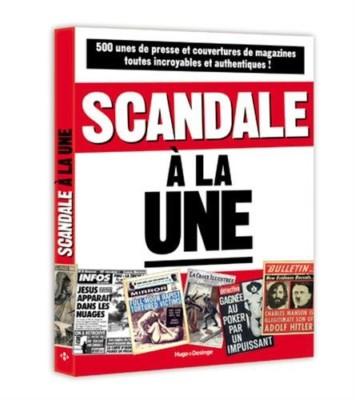 """""""Scandale à la Une"""""""