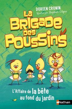 la-brigade-des-poussins-affaire-bete-fond-jardin-nathan