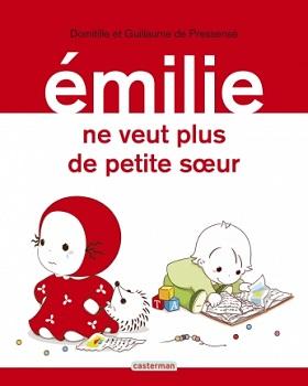 emilie-ne-veut-plus-de-petite-soeur-casterman