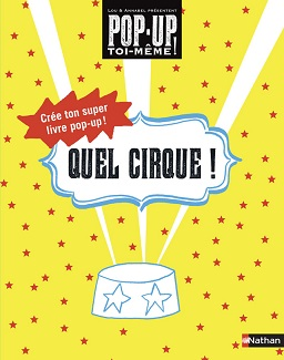 quel-cirque-pop-up-toi-meme-nathan
