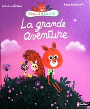 edmond-et-ses-amis-la-grande-aventure-nathan
