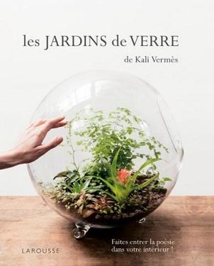 les-jardins-de-verre-de-kali-vermes-larousse