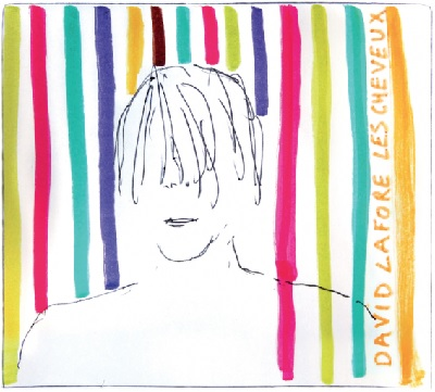 les cheveux le nouvel album de David Lafore